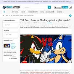 THE Duel : Sonic ou Shadow, qui est le plus rapide ?