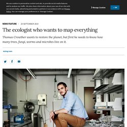 The ecologist who wants to map everything