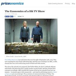 The Economics of a Hit TV Show