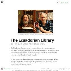 The Ecuadorian Library — Geek Empire