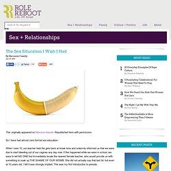 The Sex Education I Wish I Had