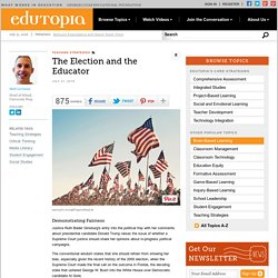 The Election and the Educator