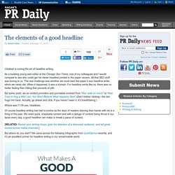 The Elements of a Good Headline (Infographic)