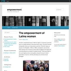 The empowerment of Latina women