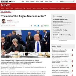 *****The end of the Anglo-American order?