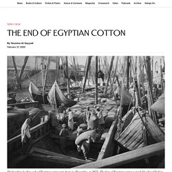The End of Egyptian Cotton