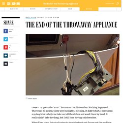 The End of the Throw Away Appliance