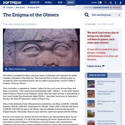 The Enigma of the Olmecs - Softpedia