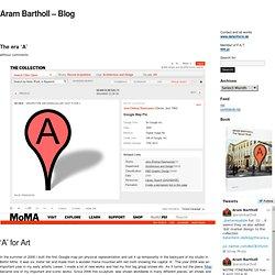 The era 'A' at Aram Bartholl