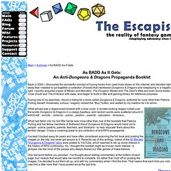 The Escapist - As BADD As It Gets