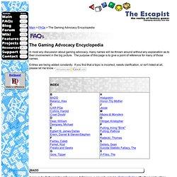 The Escapist - FAQ - Encyclopedia