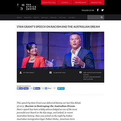 IQ2 debate of 2015: Racism is Destroying the Australian Dream - speech by Stan Grant