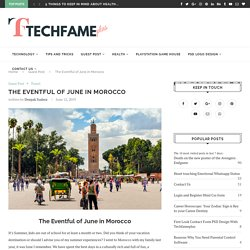 The Eventful of June in Morocco