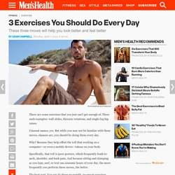 The Exercises You Should Do Every Day