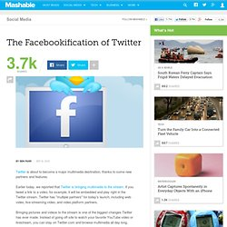 The Facebookification of Twitter