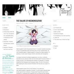 The Failure of Nisemonogatari « Moe Fundamentalism