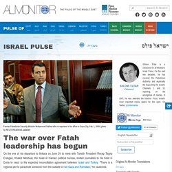 The war over Fatah leadership has begun