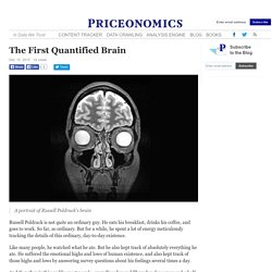 The First Quantified Brain