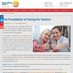 The Foundation of Caring for Seniors