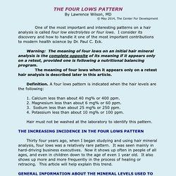 THE FOUR-LOW ELECTROLYTES PATTERN
