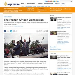 The French African Connection - Special series