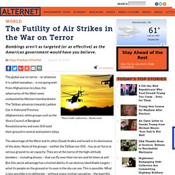 The Futility of Air Strikes in the War on Terror