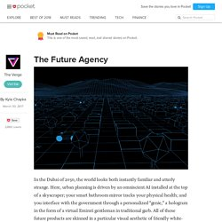 The Future Agency - The Verge - Pocket