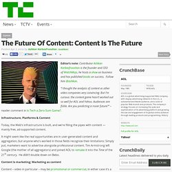 The Future Of Content: Content Is The Future