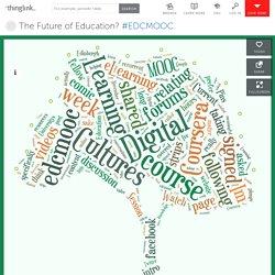 The Future of Education? #EDCMOOC