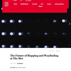 The Future of Mapping and Wayfinding at The Met
