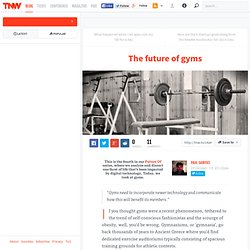 The Future of Gyms