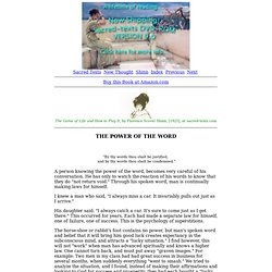 The Game of Life and How to Play It: The Power of the Word