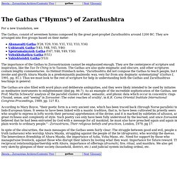 "The Gathas (""Hymns"") of Zarathushtra"