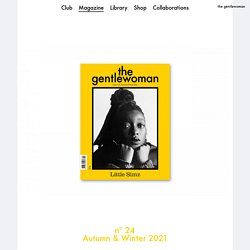 [GB] The Gentlewoman - revue avec des articles lisibles en ligne