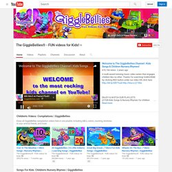 The GiggleBellies® - FUN videos for Kids!