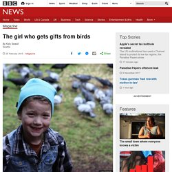 The girl who gets gifts from birds