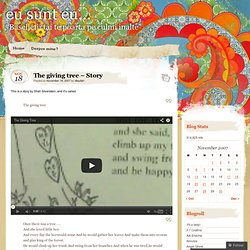 The giving tree – Story « eu sunt eu…