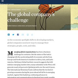 The global company's challenge