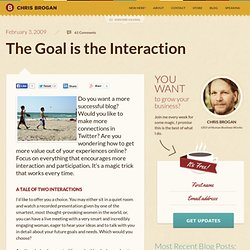 The Goal is the Interaction