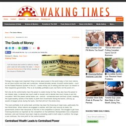 The Gods of Money : Waking Times