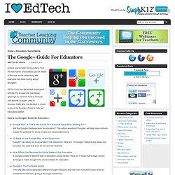The Google+ Guide For Educators