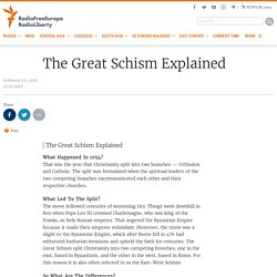 The Great Schism Explained