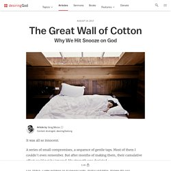 The Great Wall of Cotton
