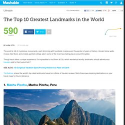 The Top 10 Greatest Landmarks in the World