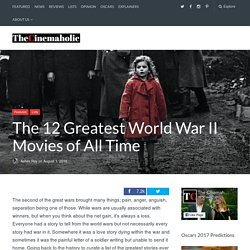 The 12 Greatest World War II Movies of All Time