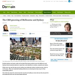 The CBD greening of Melbourne and Sydney
