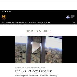 The Guillotine's First Cut - HISTORY