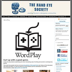 The Hand Eye Society » WordPlay