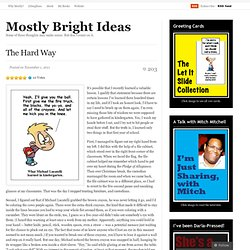 The Hard Way « Mostly Bright Ideas