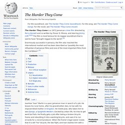 The Harder They Come - Wikipedia